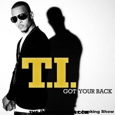 New Cut! T.I. – Got Your Back (feat. Keri Hilson)