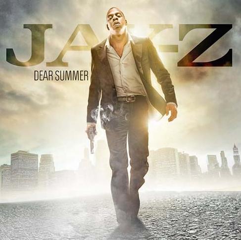 Jay-Z Dear Summer Mixtape! Hard!