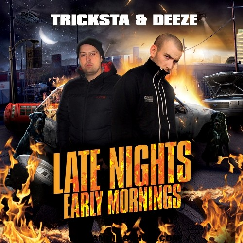 Tricksta & Deeze 'Late Nights Early Mornings EP' Out now on Wolftown Recordings